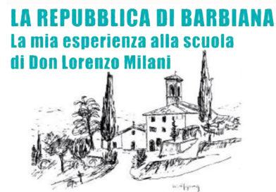 La Repubblica di Barbiana. nuovo libro di Paolo Landi